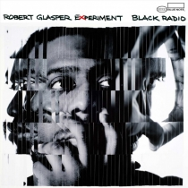 "Robert Glasper Experiment - ""Black Radio"" (Blue Note)"